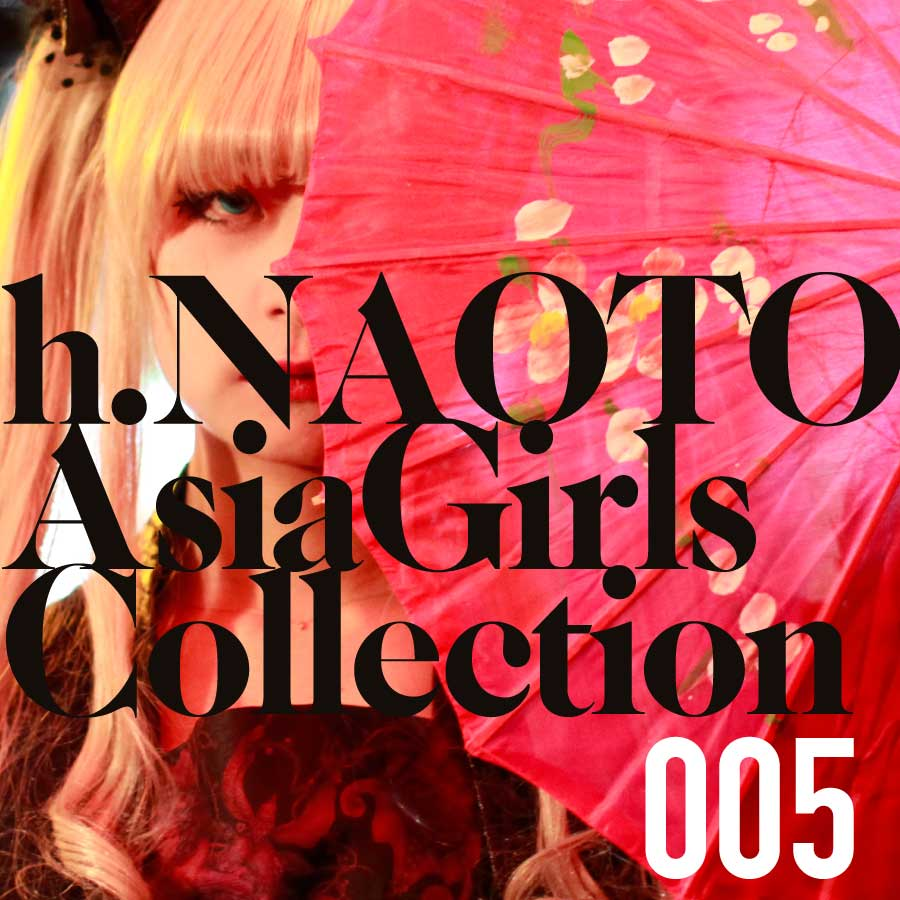 005.h.NAOTO Asia Girls Collection