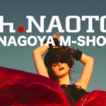 【h.NAOTO NAGOYA M-SHOP】開催9/21-22