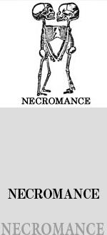 NECROMANCE / ネクロマンス