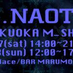 h.NAOTO 20th福岡M-SHOP 2020.3/7-3/8