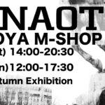h.NAOTO 名古屋M-SHOP開催  2020. 8/15~8/16