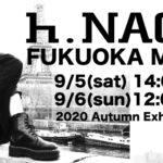 h.NAOTO福岡M-SHOP 9/5~9/6