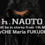 【TyCHE Maria 福岡】 h.NAOTO 取り扱いスタート!2021.5.1~